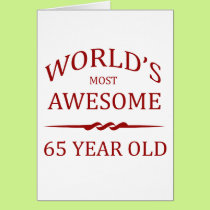 World's Most Awesome 65 Year Old Card