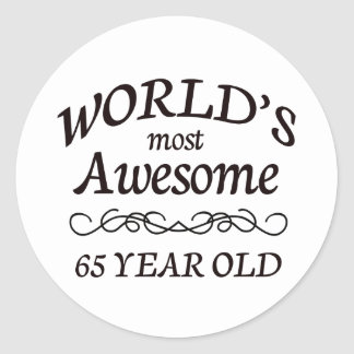 World's Most Awesome 65 Year Old Classic Round Sticker
