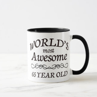 World's Most Awesome 65 Year Old Mug