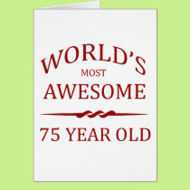 World's Most Awesome 75 Year Old Card