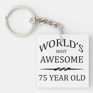 World's Most Awesome 75 Year Old Single-Sided Square Acrylic Keychain