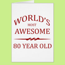 World's Most Awesome 80 Year Old Card
