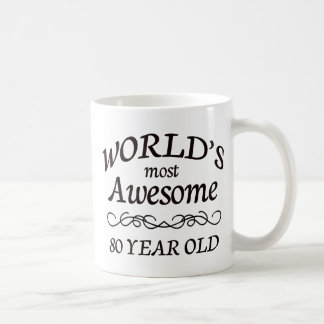 World's Most Awesome 80 Year Old Classic White Coffee Mug
