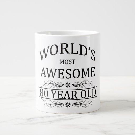 World's Most Awesome 80 Year Old Extra Large Mug