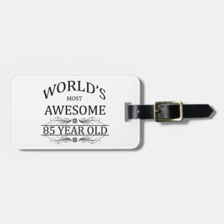World's Most Awesome 85 Year Old Luggage Tag
