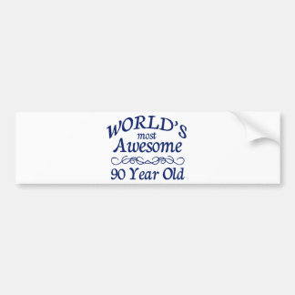 World's Most Awesome 90 Year Old Bumper Sticker