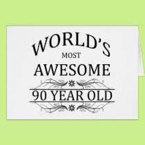 World's Most Awesome 90 Year Old Card