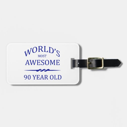 World's Most Awesome 90 Year Old Tag For Luggage