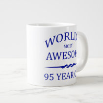 World's Most Awesome 95 Year Old Large Coffee Mug