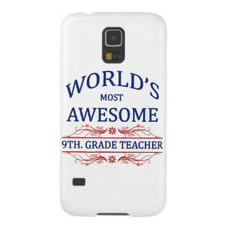 World's Most Awesome 9th. Grade Teacher Galaxy S5 Covers