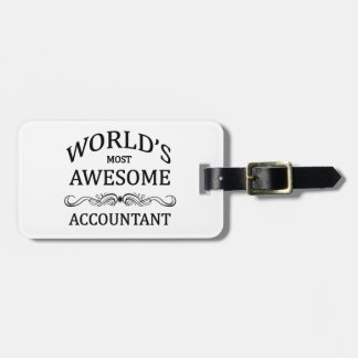 World's Most Awesome Accountant Tag For Bags