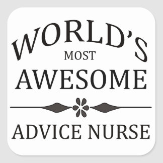 World's Most Awesome Advice Nurse Square Sticker