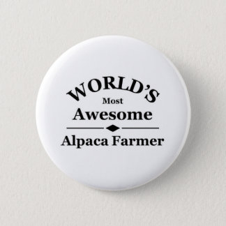 World's most awesome Alpaca Farmer Button