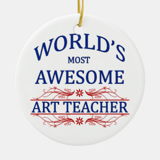 World's Most Awesome Art Teacher Double-Sided Ceramic Round Christmas Ornament