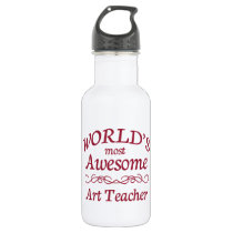 World's Most Awesome Art Teacher Stainless Steel Water Bottle