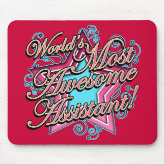 Worlds Most Awesome Assistant Mouse Pad