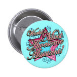 Worlds Most Awesome Assistant Pinback Buttons