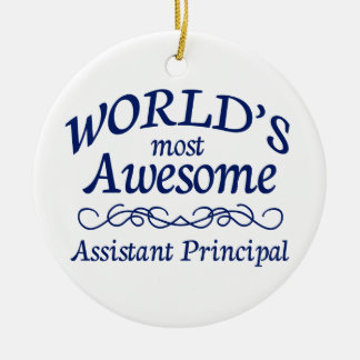 World's Most Awesome Assistant Principal Ceramic Ornament