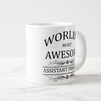 World's Most Awesome Assistant Principal Giant Coffee Mug