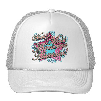 Worlds Most Awesome Assistant Trucker Hat