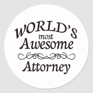 World's Most Awesome Attorney Classic Round Sticker