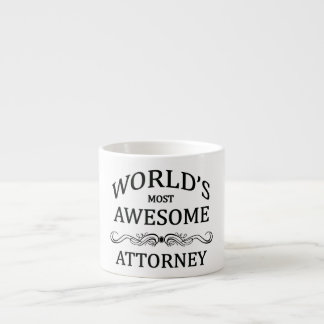 World's Most Awesome Attorney Espresso Cup