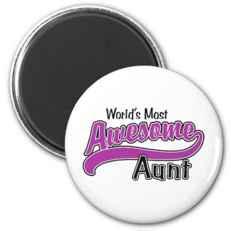 World's Most Awesome Aunt 2 Inch Round Magnet