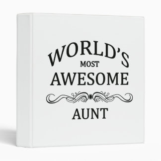 World's Most Awesome Aunt 3 Ring Binder