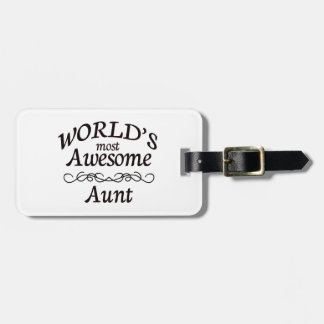 World's Most Awesome Aunt Bag Tag