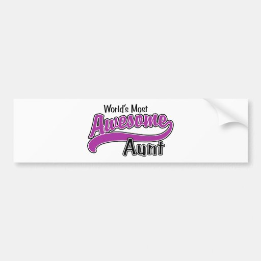 World's Most Awesome Aunt Bumper Sticker