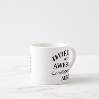 World's Most Awesome Aunt Espresso Cup