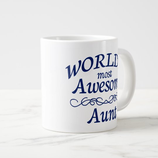 World's Most Awesome Aunt Giant Coffee Mug