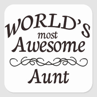 World's Most Awesome Aunt Square Sticker