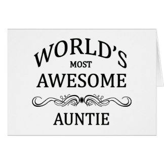 World's Most Awesome Auntie Card