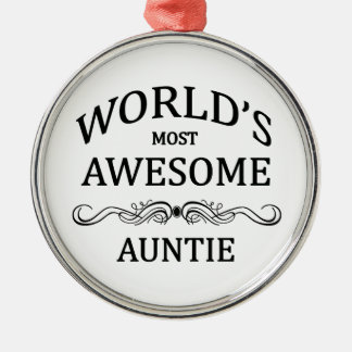 World's Most Awesome Auntie Metal Ornament