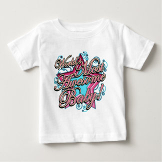 Worlds Most Awesome Baby T-shirt