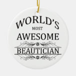 World's Most Awesome Beautician Christmas Ornament