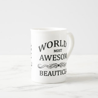 World's Most Awesome Beautician Tea Cup