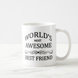 World's Most Awesome Best Friend Classic White Coffee Mug