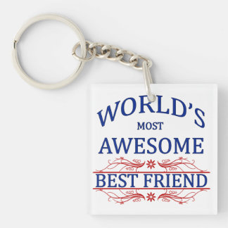 World's Most Awesome Best Friend Keychain