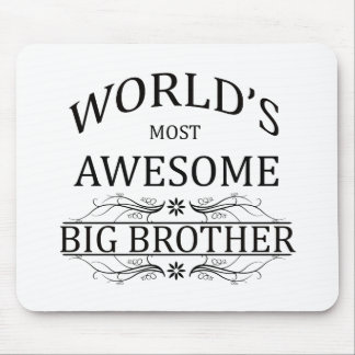 World's Most Awesome Big Brother Mouse Pad