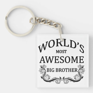 World's Most Awesome Big Brother Single-Sided Square Acrylic Keychain