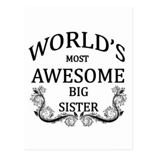 World's Most Awesome Big Sister Postcard
