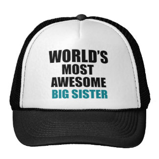 World's most awesome Big Sister Trucker Hat