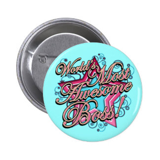 Worlds Most Awesome Boss Pinback Button