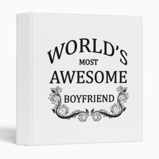 World's Most Awesome Boyfriend 3 Ring Binder