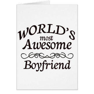 World's Most Awesome Boyfriend Card