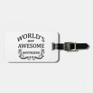 World's Most Awesome Boyfriend Luggage Tag