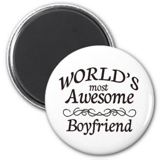 World's Most Awesome Boyfriend 2 Inch Round Magnet