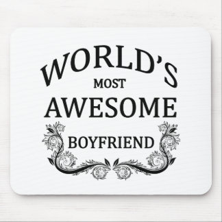 World's Most Awesome Boyfriend Mouse Pad